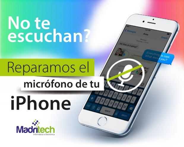 REPARACION DE MICROFONO IPHONE MADRID